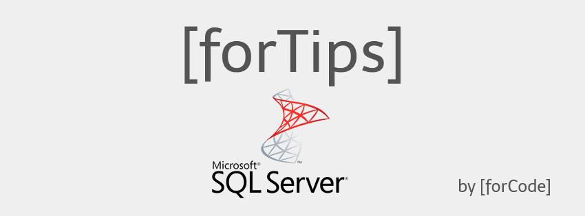 [forTips] SQL Server