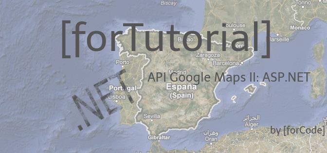 API Google Maps (II) ASP.NET