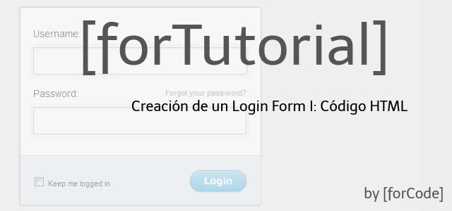 Creación de un Login Form I: Código HTML