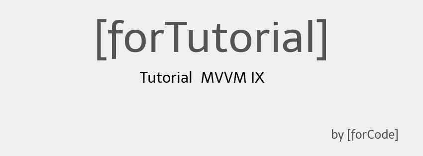 Tutorial MVVM IX