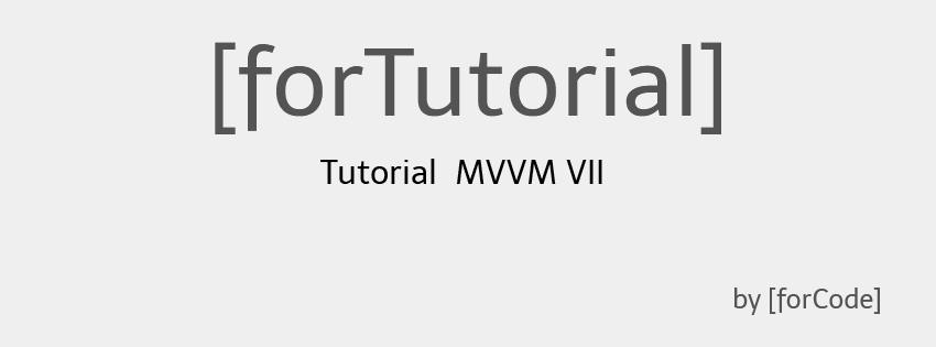 Tutorial MVVM VII